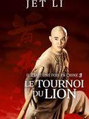 Télécharger Il était Une Fois En Chine 3 - Le Tournoi Du Lion