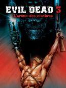 Télécharger Evil Dead 3 : L'armée Des Ténèbres
