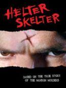 Télécharger Helter Skelter : La Folie de Charles Manson