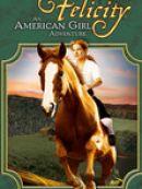 Télécharger Felicity - une jeune fille independante (Felicity: An American Girl Adventure)