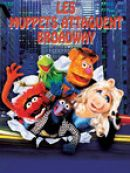 Télécharger Les Muppets Attaquent Broadway