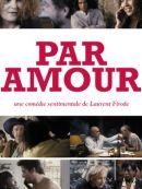 Télécharger Par Amour (2012)