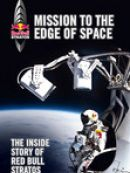 Télécharger Mission to the Edge of Space: The Inside Story of Red Bull Stratos