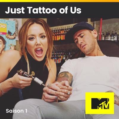 Télécharger Just Tattoo Of Us Saison 1 9 épisodes