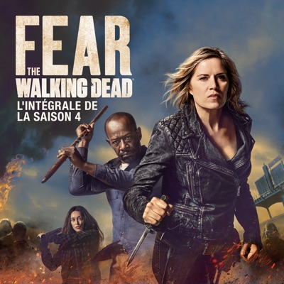 Fear the Walking Dead, Saison 4 à télécharger