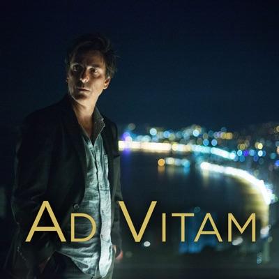 Ad Vitam, Saison 1 à télécharger