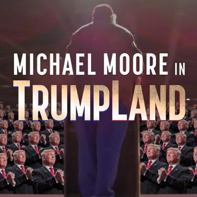 Michael Moore in TrumpLand torrent magnet