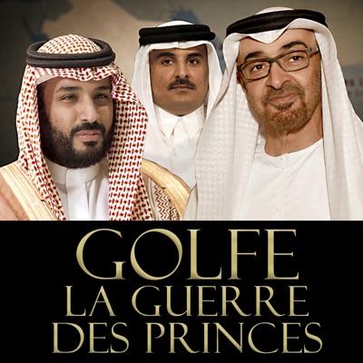 Golfe, la guerre des princes à télécharger