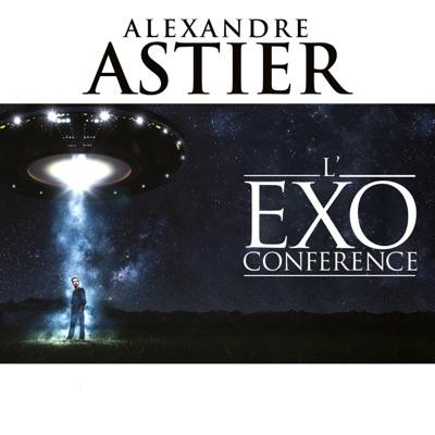 Alexandre Astier - L'Exoconférence torrent magnet