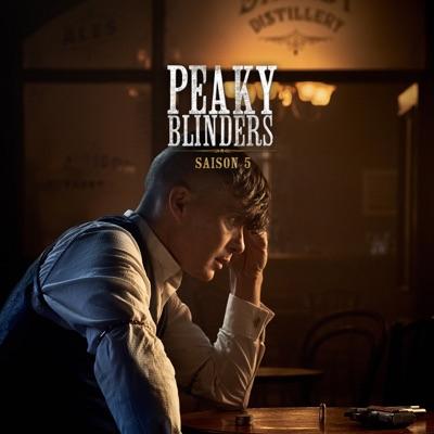 Peaky Blinders, Saison 5 (VF) à télécharger