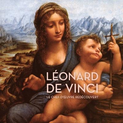 Léonard de Vinci - Le chef-d'œuvre redécouvert à télécharger