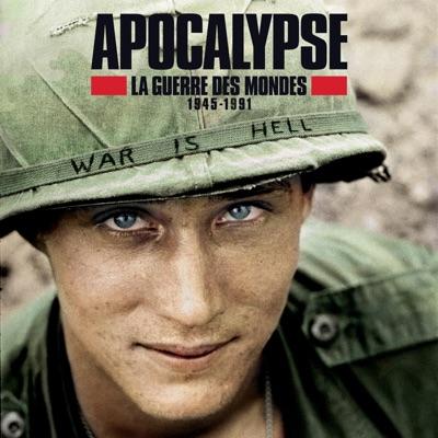 Apocalypse : la guerre des mondes (1945-1991) à télécharger