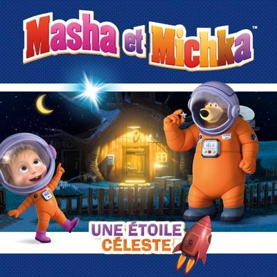 Masha et Michka, Vol. 9: Une Etoile Céleste à télécharger