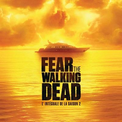 Fear the Walking Dead, Saison 2 à télécharger