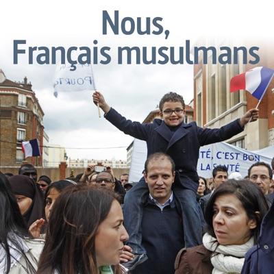 Nous, Français musulmans à télécharger