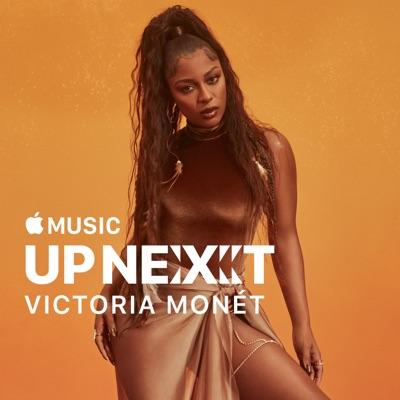 Up Next: Victoria Monét à télécharger