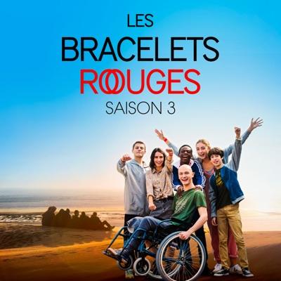 Les Bracelets Rouges, Saison 3 à télécharger