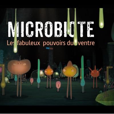 Microbiote, les fabuleux pouvoirs du ventre à télécharger