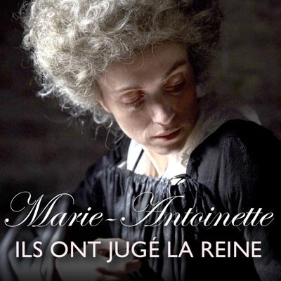 Marie-Antoinette, ils ont jugé la reine à télécharger