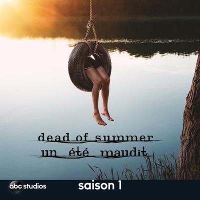 Dead of Summer - Un été maudit, Saison 1 torrent magnet