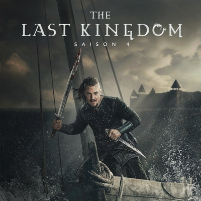The Last Kingdom, Saison 4 à télécharger