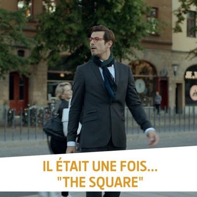 Télécharger Il était une fois... The Square