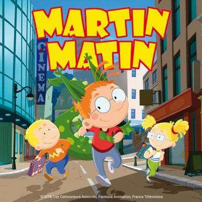 Télécharger Martin Matin, Saison 1, Partie 1 (VF)