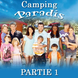 t l charger camping paradis partie 1 10 pisodes. Black Bedroom Furniture Sets. Home Design Ideas