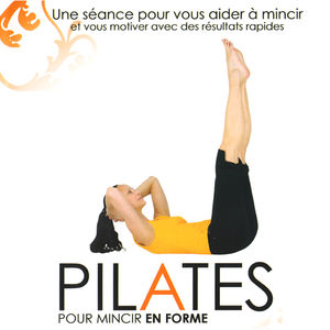 t l charger pilates pour mincir en forme 1 pisodes. Black Bedroom Furniture Sets. Home Design Ideas