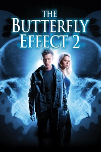 Télécharger The Butterfly Effect Collection: The Butterfly Effect & The Butterfly Effect 2