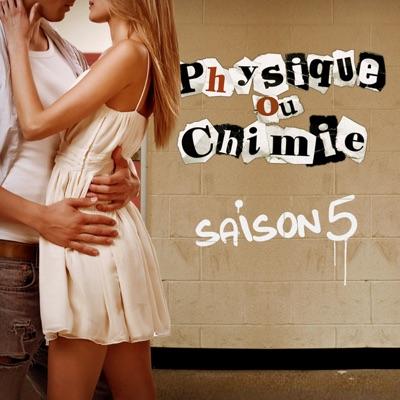 Physique ou Chimie, Saison 5 à télécharger