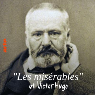 Les misérables et Victor Hugo - Au nom du peuple torrent magnet