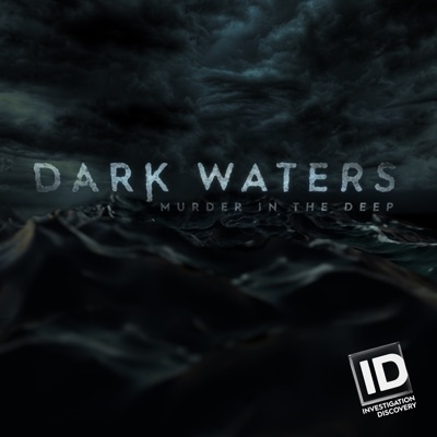 Télécharger Dark Waters: Murder in the Deep