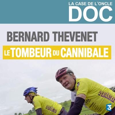 La Case de l'Oncle Doc - Bernard Thevenet, le tombeur du cannibale torrent magnet