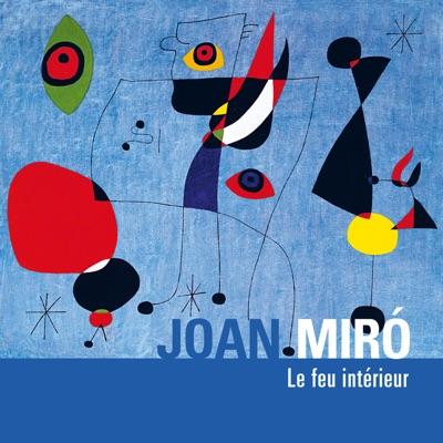 Joan Miró, le feu intérieur torrent magnet