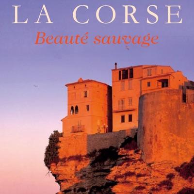 La Corse, beauté sauvage torrent magnet