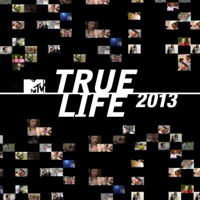 True Life: 2013 torrent magnet