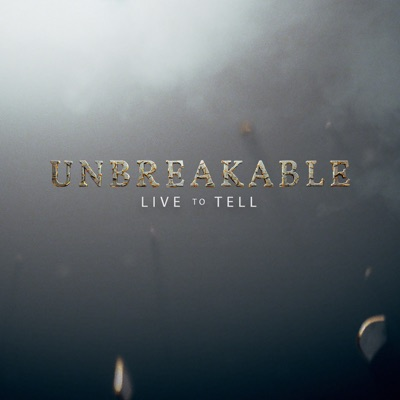 Unbreakable: Live to Tell, Season 1 torrent magnet