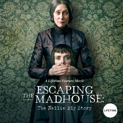 Escaping the Madhouse: The Nellie Bly Story torrent magnet