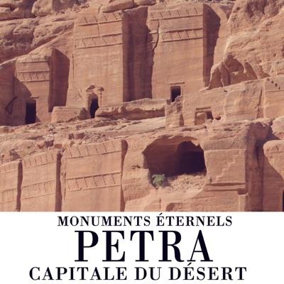Monuments éternels - Pétra, capitale du désert torrent magnet
