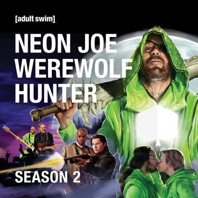 Neon Joe: Werewolf Hunter, Season 2 torrent magnet