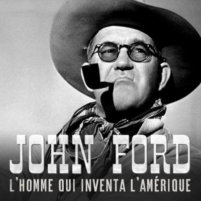 John Ford, l'homme qui inventa l'Amérique torrent magnet