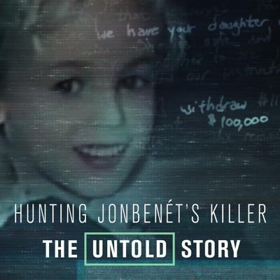 Hunting JonBenet's Killer: The Untold Story torrent magnet