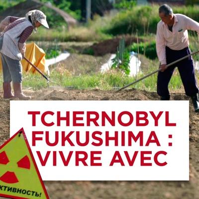 Tchernobyl, Fukushima : Vivre avec torrent magnet