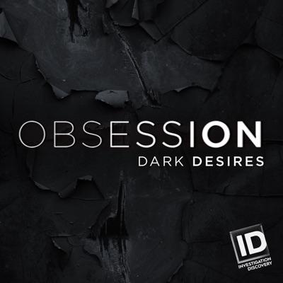 Obsession: Dark Desires, Season 3 torrent magnet