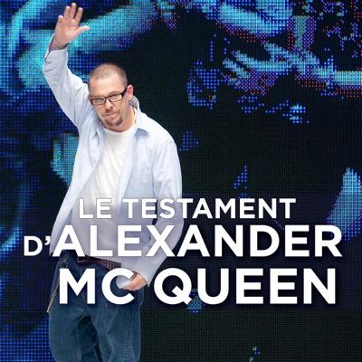 Le testament d'Alexander McQueen torrent magnet