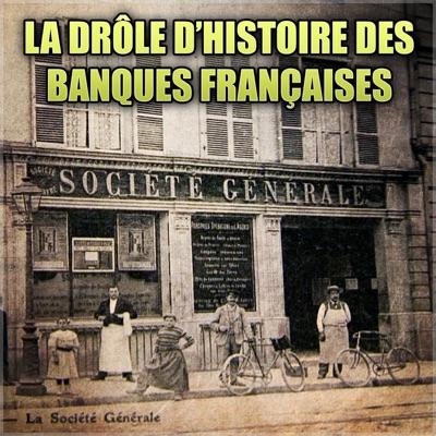 La drôle d'histoire des banques françaises torrent magnet