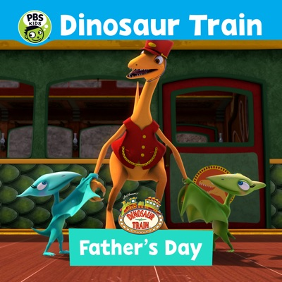 Télécharger Dinosaur Train: Father's Day