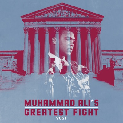 Télécharger Muhammad Ali's Greatest Fight (VOST)