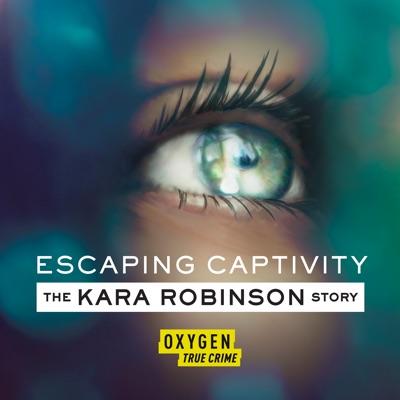 Escaping Captivity: The Kara Robinson Story, Season 1 torrent magnet